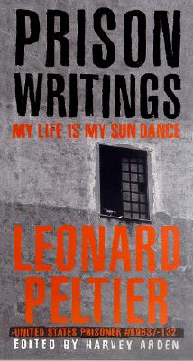 Prison Writings By Peltier, Leonard