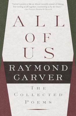 All of Us By Carver, Raymond