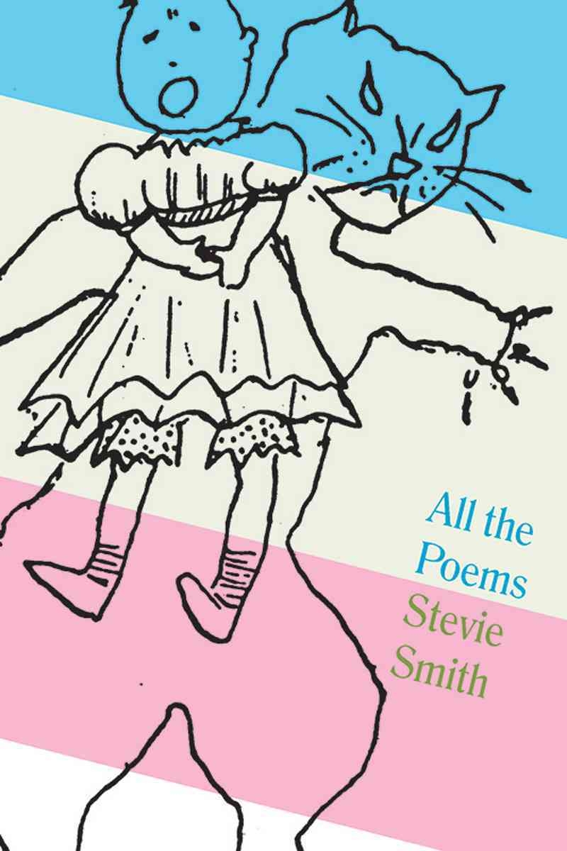 All the Poems of Stevie Smith By Smith, Stevie/ May, Will (EDT)
